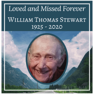 William Thomas Stewart – Loved and Missed Forever