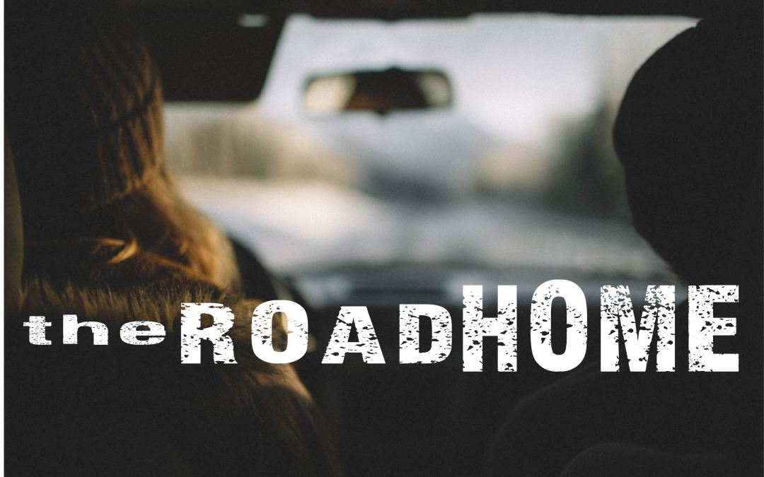 The Road Home: Relationship