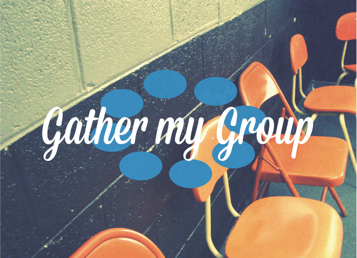Gather My Group