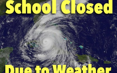 School Closing and Activity Update