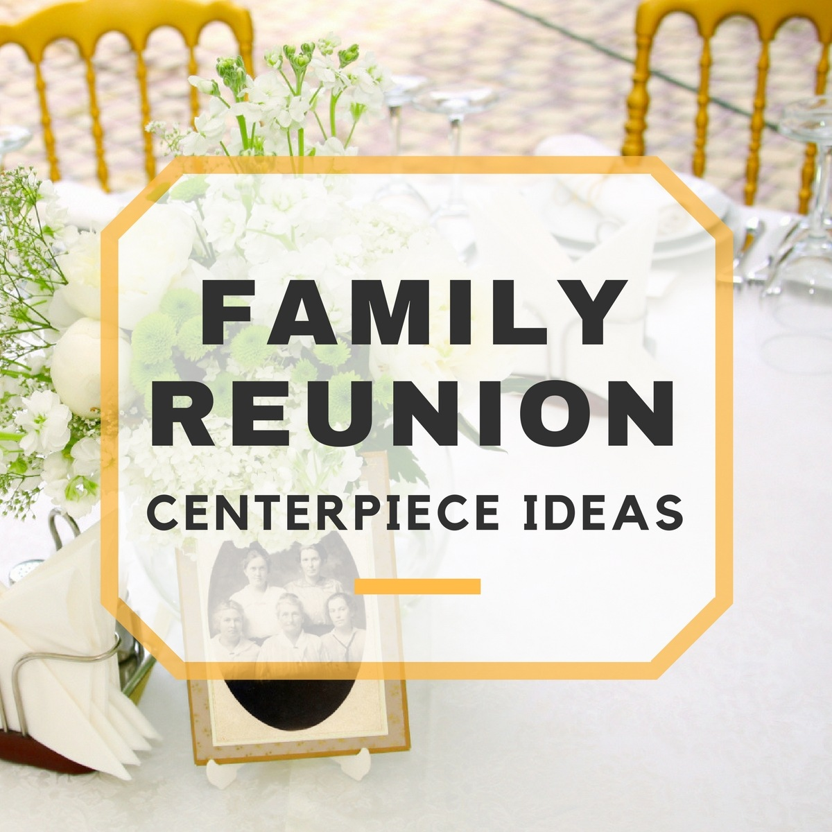 Family Reunion Centerpieces Amp Table Decorations