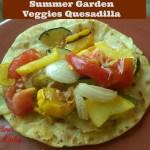 Summer Garden Veggies Open Faced Quesadilla