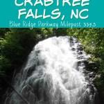 Hiking Crabtree Falls, NC – Blue Ridge Parkway Milepost 339.5