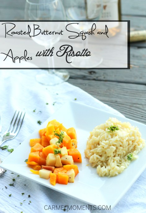 Butternut Squash and Apples with Risotto | Carmel Moments