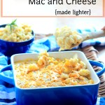Favorite Macaroni and Cheese ~ Lightened Up