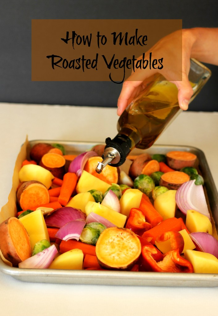 How To Make Roasted Vegetables with ease. Easier than you think. Our family's favorite way to eat veggies.