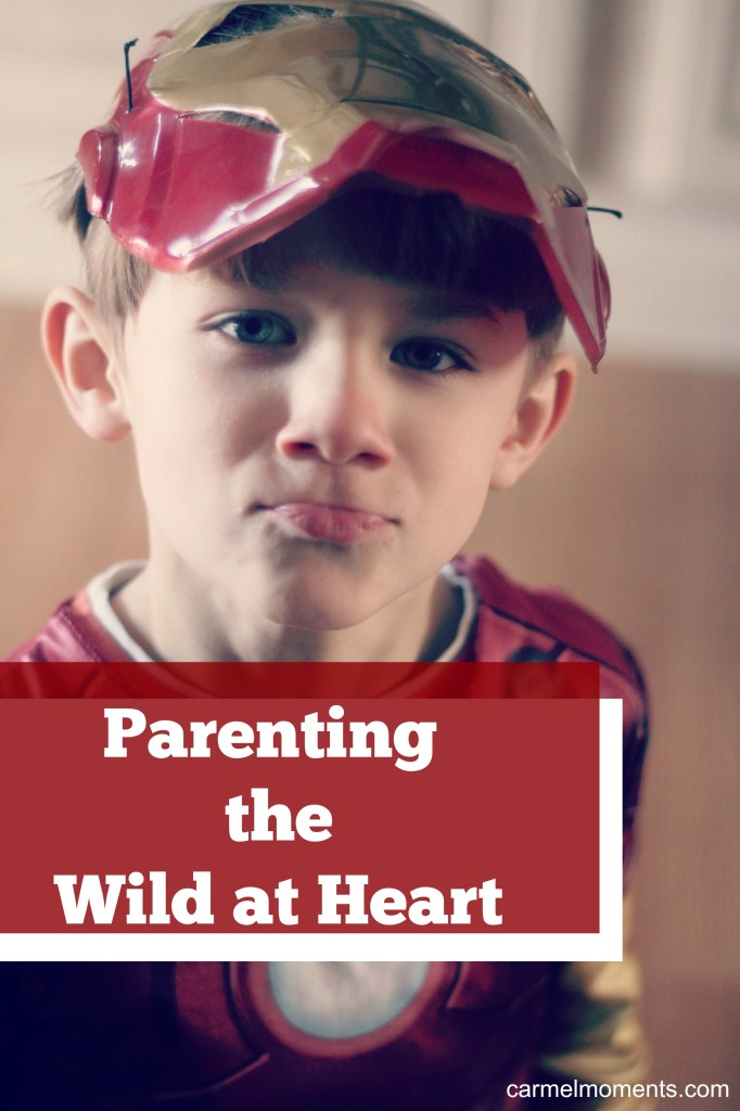 Parenting the Wild at Heart | Gather for Bread