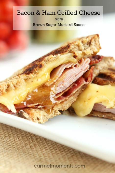 Bacon Ham and Grilled Cheese with Brown Sugar Mustard