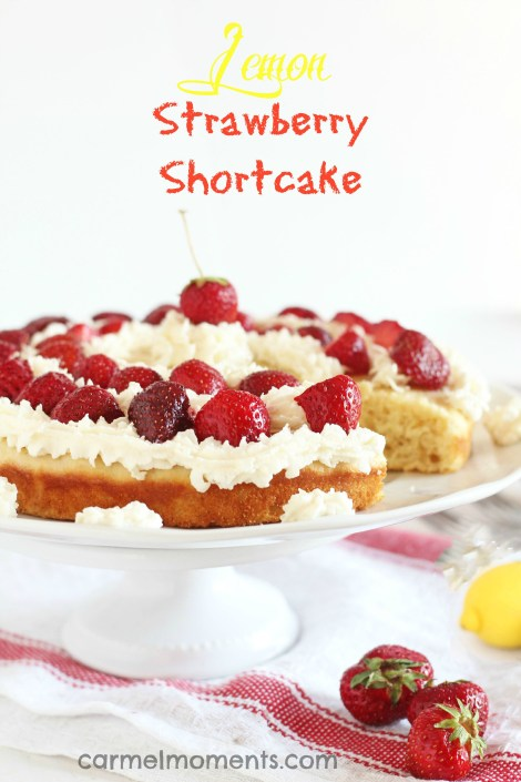 Lemon Strawberry Shortcake - Delicious strawberry shortcake recipe with a burst of lemon. This recipe goes together easily and meets your ultimate summer dessert cravings!