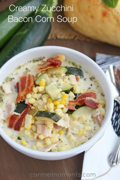 Creamy Zucchini Bacon Corn Soup    Carmel Moments