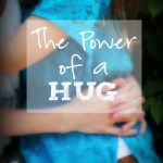 The Power of a Hug