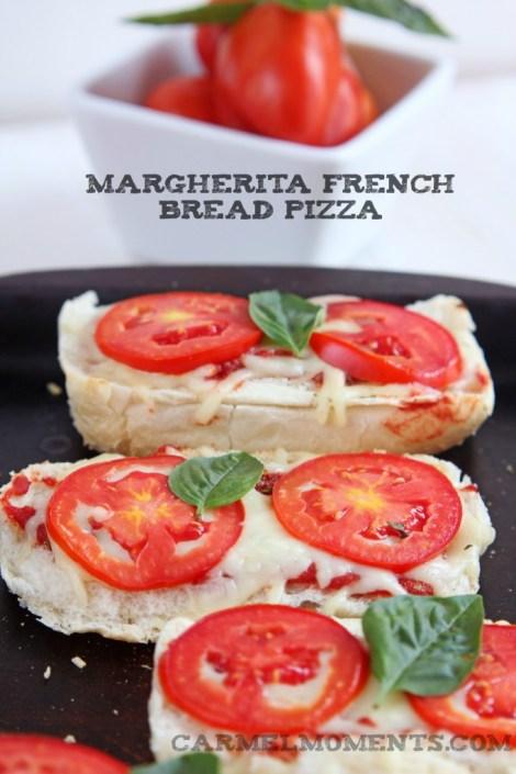 Margherita French Bread Pizza   Carmel Moments