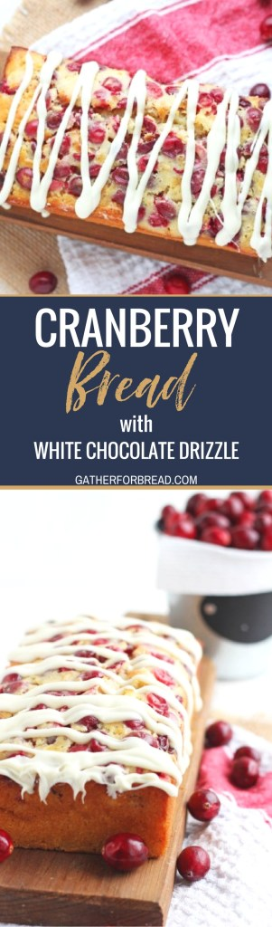 Cranberry Bread with White Chocolate Drizzle - Moist delicious loaf studded with cranberries, topped with white chocolate glaze. Perfect bread for Christmas brunch orto give as gifts for the holidays.