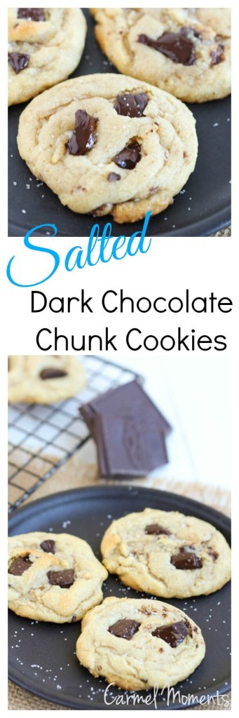 Salted Dark Chocolate Chunk Cookies - Chewy, soft and amazing!