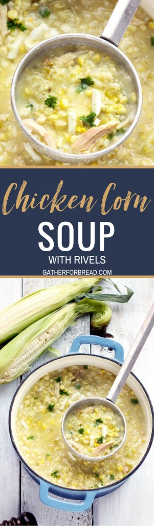 Chicken Corn Soup with Rivels - Pennsylvania Dutch Chicken Corn soup with homemade dough rivels. Make this Amish classic soup recipe; it's comforting, hearty and a PA favorite!