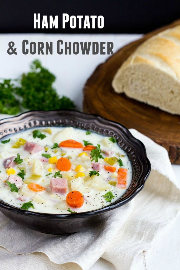 Ham Potato Corn Chowder // Gather for Bread