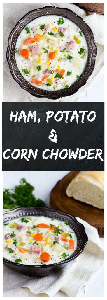 Ham Potato Corn Chowder   Gather for Bread