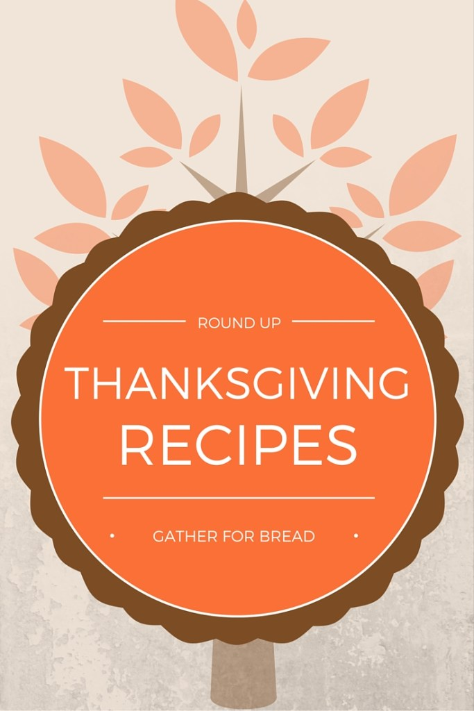 ThANKSGIVING RECIPES ROUND UP