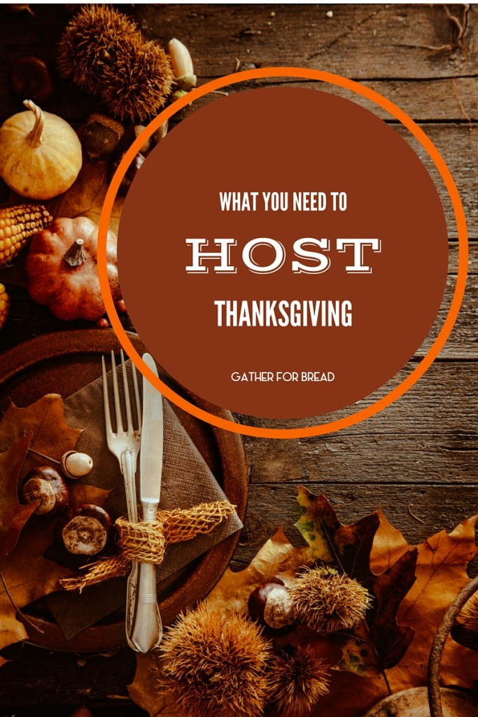 What you Need to Host Thanksgiving Meal - Find all the products you need to host your dinner. // gatherforbread.com