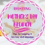 Hosting Mother's Day Brunch