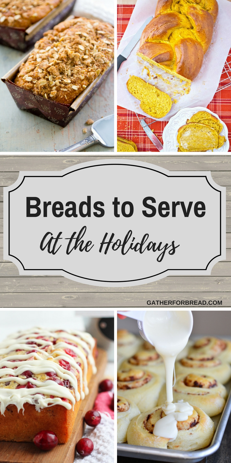 Breads to Serve for the Holidays - Round up of loaves, buns, rolls and more to serve for Christmas, Thanksgiving and all your favorite holidays.  Special bread to serve for every party, buffet, and gathering.