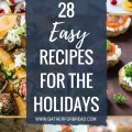 28 EASY RECIPES FOR THE HOLIDAYS