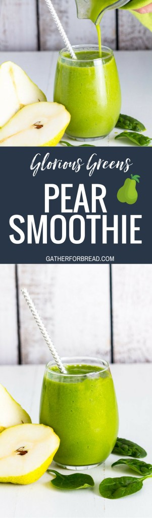 Glorious Greens Pear Smoothie - Smoothie blend of my favorite: spinach greens, fresh pear, banana and almond milk for an easy gluten free drink for breakfast, afternoon snack or on the go. #pear #smoothie #greensmoothie #fruitsmoothie #healthy #fitandfab
