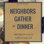 Neighbors Gather for Dinner