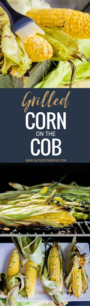Grilled Corn on the Cob - How to Grill Corn - Grilling corn is an easy BBQ side dish recipe for summer. This corn is grilled to perfection and topped with butter, basil, and Parmesan cheese!