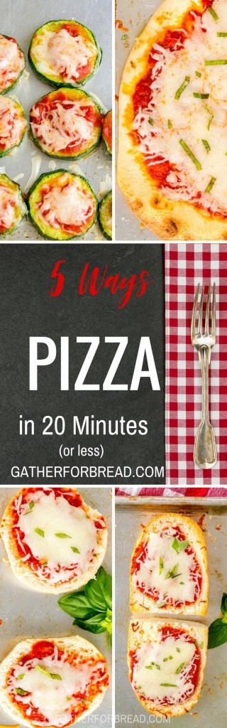 Ways to Make Pizza in 20 Minutes - Quick homemade pizza ideas just in time for dinner. Kid friendly and gluten free options.