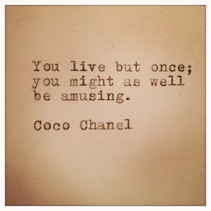 awesome-coco-chanel-happy-life-love-quotes-be-amusing-Favim.com-787488