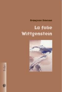 couverture La Folie Wittgenstein 2012