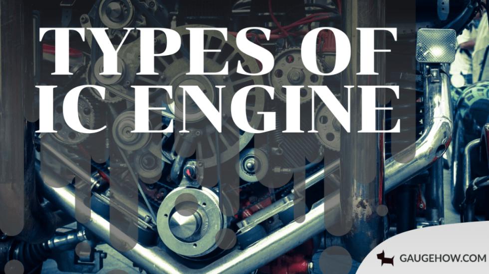 types of ic engine