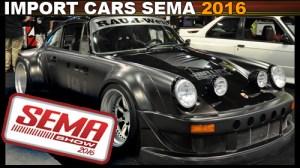 Import Cars of SEMA 2016