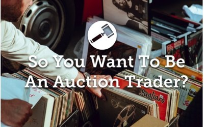 Everything You Need To Know To Be An Auction Trader