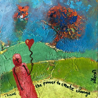 i have the power to create change. artist: gaurangi mehta shah