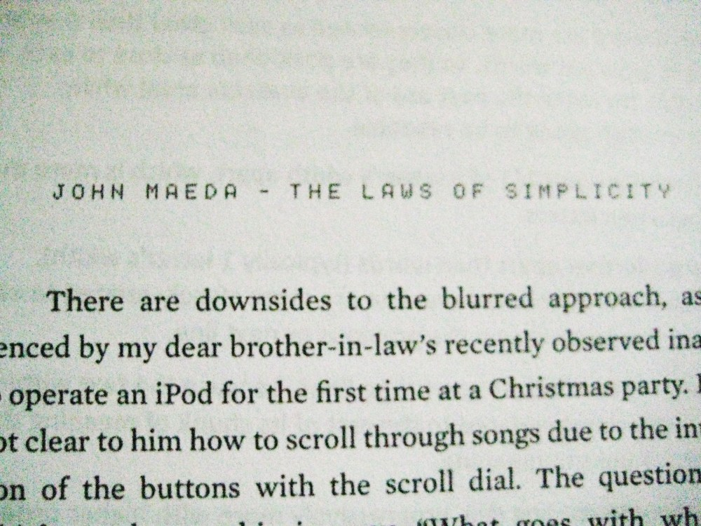 Laws of Simplicity: John Maeda (finishing the book read) (3/6)