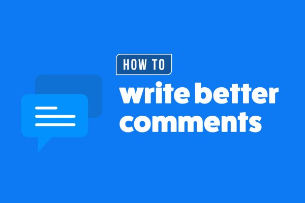 Howtowritebettercomments?GauravTiwari