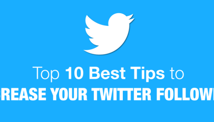 Top 10 Best Tips To Increase Your Twitter Followers