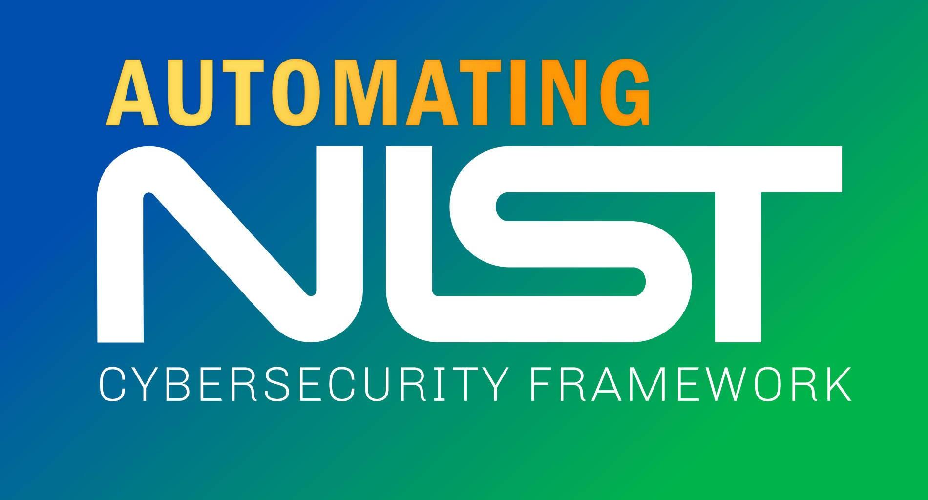 Automating NIST Cybersecurity Framework 1