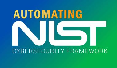 Automating NIST Cybersecurity Framework 14