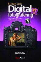 Bok - Boken om digital fotografering - Lær deg triksene som lar deg ta bilder som proffene! Image