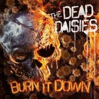 The Dead Daisies Burn It Down