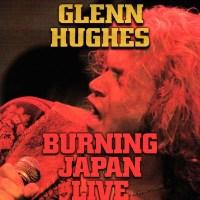Glenn Hughes Burning Japan Live Hughes Thrall Deep Purple