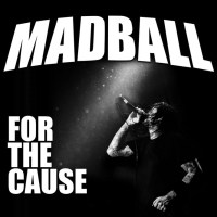 Madball For the cause FRONT