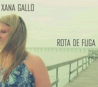 Xana Gallo Rota de Fuga capa CD