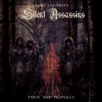 Mike LePond's Silent Assassins Pawn and Prophecy