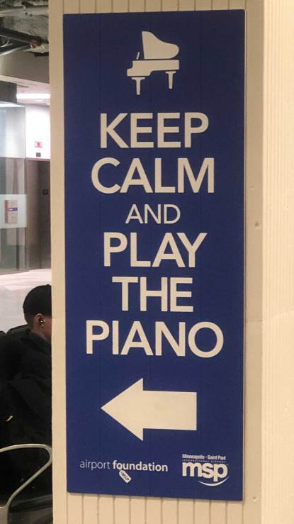 Feb 5 For my sister Lynne who thinks every airport should have a piano - MSP Airport
