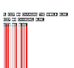 text art quote keep on changing the world black white red blue