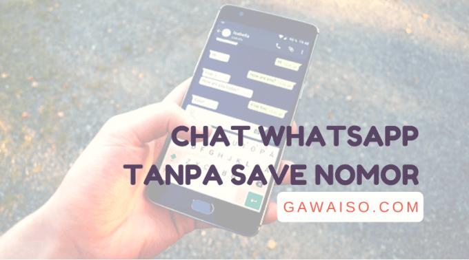 cara chat whatsapp tanpa save nomor featured